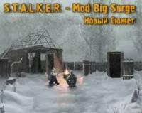 """Глобальный мод """"Big Surge: New Game"""" на Сталкер Зов Припяти"""